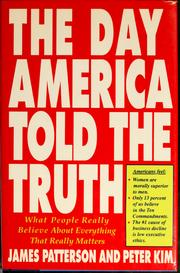 Cover of: The day America told the truth by James Patterson