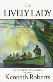 The lively lady by Roberts, Kenneth Lewis