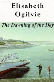 The dawning of the day by Elisabeth Ogilvie