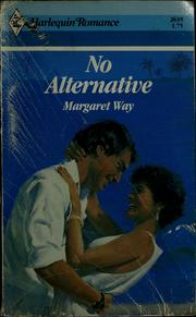 Cover of: No alternative by Margaret Way