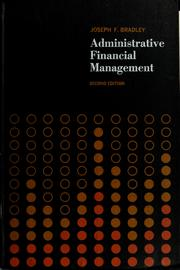 Administrative financial management by Joseph Francis Bradley