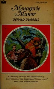 Cover of: Menagerie manor by Gerald Malcolm Durrell