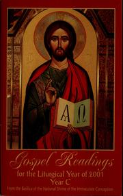 Gospel readings for the liturgical year of 2001 by National Shrine of the Immaculate Conception (Washington, D.C.)