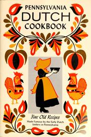 Pennsylvania Dutch cook book of fine old recipes by Culinary Arts Institute.