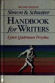 Simon & Schuster handbook for writers by Lynn Quitman Troyka