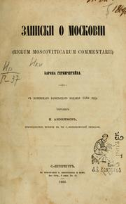 Cover of: Zapiski o Moskovi by Herberstein, Sigmund Freiherr von