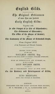 English gilds by Joshua Toulmin Smith