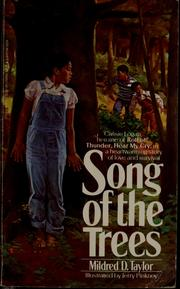 Cover of: Song of the trees by Mildred D. Taylor