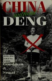 China without Deng by David S. G. Goodman
