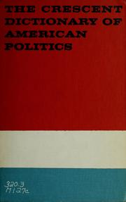 The crescent dictionary of American politics by McCarthy, Eugene J.