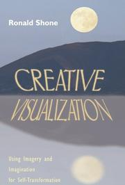 Creative visualization by Ronald Shone
