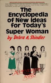 The encyclopedia of new ideas for today's super woman! PDF