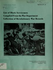 List of Black servicemen compiled from the War Department collection of Revolutionary War records by Debra Newman Ham