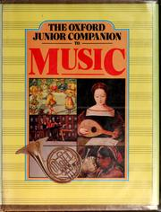 The Oxford junior companion to music by Hurd, Michael