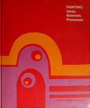 Painting, ideas, materials, processes PDF