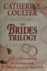 Cover of: The brides trilogy by Catherine Coulter