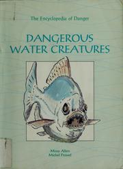 Dangerous water creatures by Missy Allen