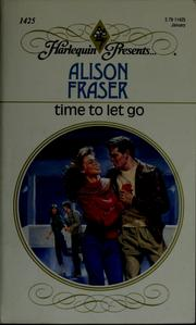 Cover of: Time to let go by Alison Fraser