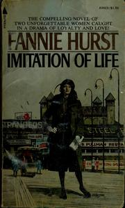 Cover of: Imitation of life by Fannie Hurst