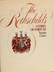 The Rothschilds by Cowles, Virginia., Virginia Cowles