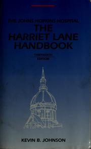 Cover of: The Harriet Lane handbook | Johnson, Kevin B. M.D.