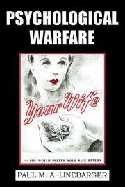Psychological warfare by Linebarger, Paul Myron Anthony