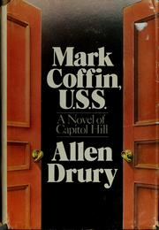 Mark Coffin, U.S.S by Allen Drury
