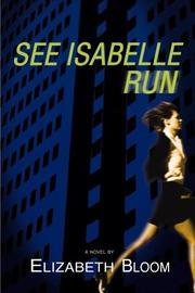 See Isabelle run by Elizabeth Bloom