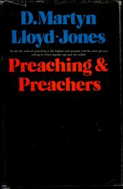 Cover of: Preaching and preachers by David Martyn Lloyd-Jones