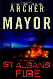 St. Albans Fire by Archer Mayor