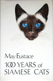 100 Years of Siamese Cats by May Eustace