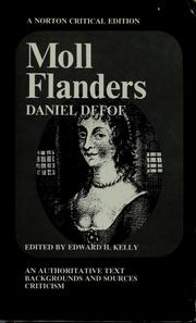 Moll Flanders, an authoritative text by Daniel Defoe