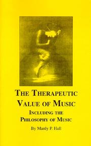 Therapeutic Value of Music Including the Philosophy of Music PDF