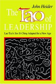 The Tao of leadership by John Heider