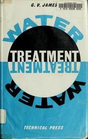 Water treatment by G. V. James