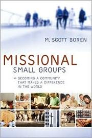 Cover of: Missional Small Groups by M. Scott Boren