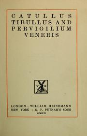 Catullus, Tibullus and Pervigilium Veneris by Gaius Valerius Catullus, Gaius Valerius Catullus