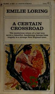 Cover of: A certain crossroad by Emilie baker Loring