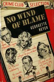 No wind of blame by Georgette Heyer