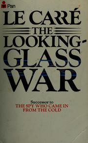 The Looking Glass War by John le Carr
