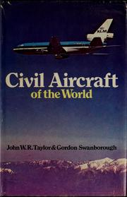Civil aircraft of the world by John William Ransom Taylor, John W. R. Taylor
