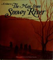 A tribute to The man from Snowy River by Paterson, A. B.