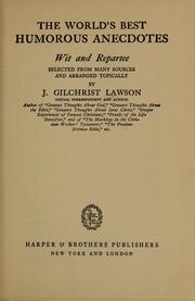 The world&#39;s best humorous anecdotes by J. Gilchrist Lawson