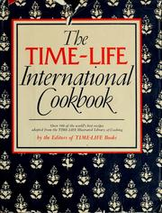 Cover of: The Time-Life international cookbook by Time-Life Books