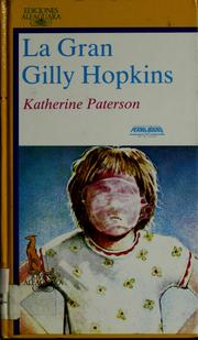 La gran Gilly Hopkins by Katherine Paterson