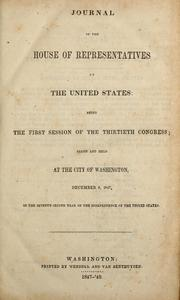 Journal of the House of Representatives of the United States, being the first session of the thirtieth Congress by United States. Congress. House
