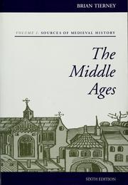 The Middle Ages by Brian Tierney