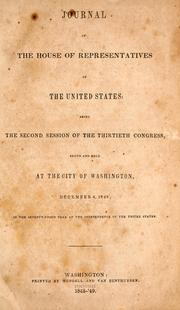 Journal of the House of Representatives of the United States, being the second session of the thirtieth Congress by United States. Congress. House