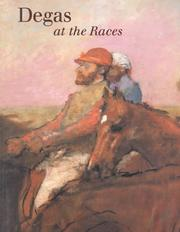 Degas at the races by Jean Sutherland Boggs