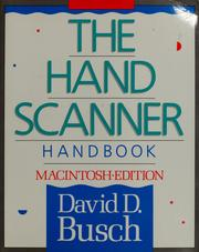The hand scanner handbook, Macintosh edition by David D. Busch